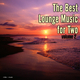 Various Artists The Best Lounge Music for Two, Vol. 2