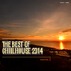 Various Artists - The Best of Chillhouse 2014, Vol. 2