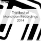 Various Artists - The Best of Monotoon Recordings 2014