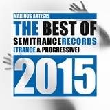 The Best of Semitrance Records 2015 (Trance & Progressive) by Various Artists mp3 download