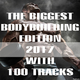 Various Artists - The Biggest Bodybuilding Edition 2017 with 100 Tracks