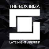 The Box Ibiza: Late Night Aperitif by Various Artists mp3 download