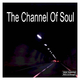 Various Artists - The Channel of Soul