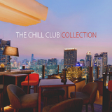 The Chill Club Collection by Various Artists mp3 download