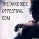 Various Artists - The Dark Side of Festival EDM