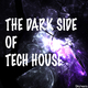 Various Artists - The Dark Side of Tech House