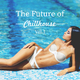 Various Artists - The Future of Chillhouse, Vol. 1