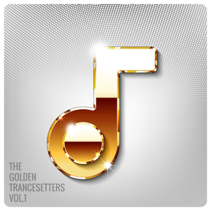 Various Artists - The Golden Trancesetters, Vol. 1 (Trance Gold Records)