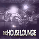 Various Artists The House Lounge