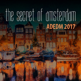 The Secret of Amsterdam: Adedm 2017 by Various Artists mp3 download