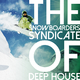 Various Artists The Snowboarders Syndicate of Deep House