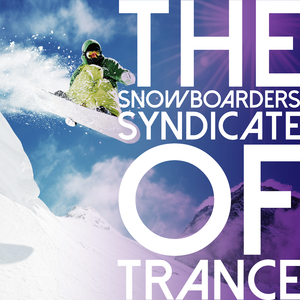 Various Artists - The Snowboarders Syndicate of Trance (Sportage Digital)