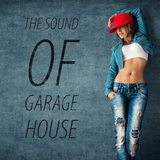 The Sound of Garage House by Various Artists mp3 download