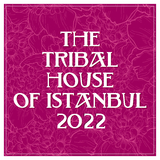 The Tribal House of Istanbul 2017 by Various Artists mp3 download