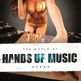 The World of Hands Up Music by Various Artists mp3 download