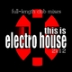 Various Artists This Is Electro House 2k12