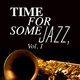 Various Artists Time for Some Jazz, Vol. 1