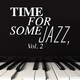 Various Artists Time for Some Jazz, Vol. 2