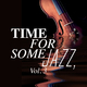 Various Artists Time for Some Jazz, Vol. 3
