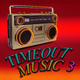 Various Artists Timeout Music 3