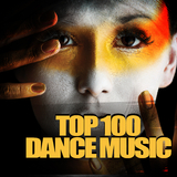 Top 100 Dance Music by Various Artists mp3 download