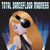 Total Dancefloor Madness by Various Artists mp3 download
