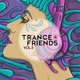 Various Artists - Trance 4 Friends, Vol. 5