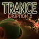 Various Artists Trance Eruption 2
