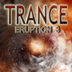 Various Artists Trance Eruption 3