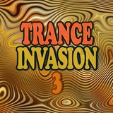 Trance Invasion 3 by Various Artists mp3 download