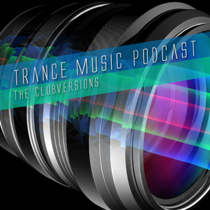 Various Artists - Trance Music Podcast - The Clubversions (Get In Shape Recordings)