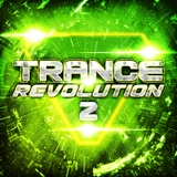 Trance Revolution 2 by Various Artists mp3 download