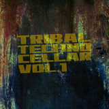 Tribal Techno Cellar, Vol. 1 by Various Artists mp3 download