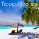 Various Artists - Tropical Feelings - Absolute Lounge