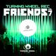 Various Artists - Turning Wheel Rec Friends, Vol. 7