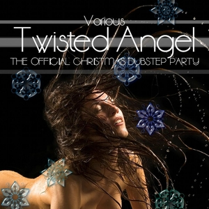Various Artists - Twisted Angel the Offical Christmas Dubstep Party (One Sound Records)