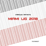 UG Miami 2018 by Various Artists mp3 download