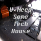 Various Artists - U Need Some Tech House