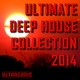 Various Artists Ultimate Deep House Collection 2014