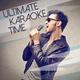 Various Artists Ultimate Karaoke Time