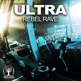 Ultra(Rebel Rave) by Various Artists mp3 download
