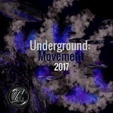 Underground: Movement 2017 by Various Artists mp3 download