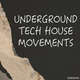 Various Artists - Underground Tech House Movements