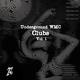 Various Artists Underground Wmc Clubs, Vol. 1