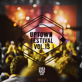Uptown Festival, Vol. 13 by Various Artists mp3 download