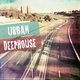 Various Artists - Urban Deephouse