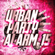 Various Artists Urban Party Alarm 15