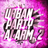 Urban Party Alarm 2 by Various Artists mp3 download