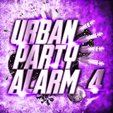 Urban Party Alarm 4 by Various Artists mp3 download