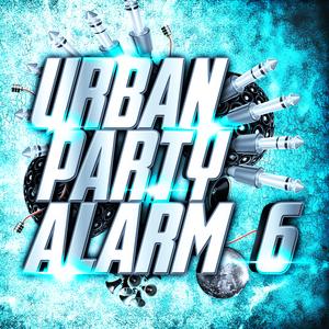 Various Artists - Urban Party Alarm 6 (Andorfine Records)